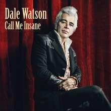 Dale Watson: Call Me Insane, CD
