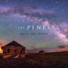 The Pines: Above The Prairie, CD