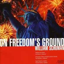 "William Schuman (1910-1992): Kantate ""On Freedom's Ground"", CD"