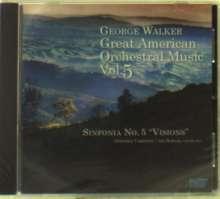 """George Walker (1922-2018): Sinfonia Nr.5 """"Visions"""", CD"""