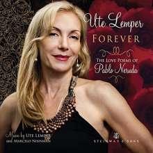 Ute Lemper: Forever (The Love Poems of Pablo Neruda), CD