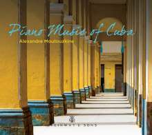 Alexandre Moutouzkine - Piano Music of Cuba, CD