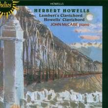 Herbert Howells (1892-1983): Lambert's Clavichord, CD