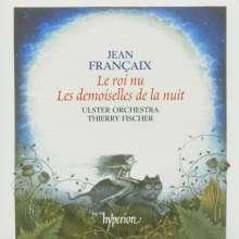 Jean Francaix (1912-1997): Le Roi Nu (Ballettmusik nach Hans Christian Andersen), CD