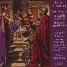 Florent Schmitt (1870-1958): Psaume 47 op.38, CD