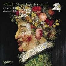 Jacobus Vaet (1529-1567): Missa Ego flos campi, CD