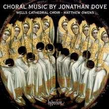 Jonathan Dove (geb. 1959): Chorwerke, CD
