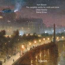 York Bowen (1884-1961): Sämtliche Werke für Violine & Klavier, CD