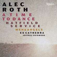Alec Roth (geb. 1948): A Time to Dance (Kantate), CD