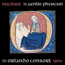 Guillaume de Machaut (1300-1377): Guillaume de Machaut Edition - The Gentle Physician, CD