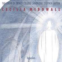 Cecilia McDowall (geb. 1951): Chorwerke, CD