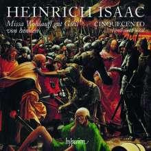 Heinrich Isaac (1450-1517): Missa Wohlauff gut Gsell von hinnen, CD