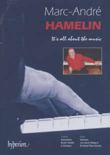 Marc Andre Hamelin - It's all about the music, DVD