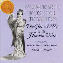 Florence Foster Jenkins - The Glory (????) of the Human Voice, CD