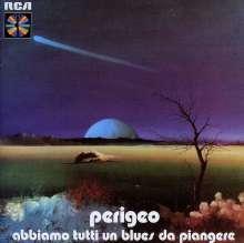 Perigeo: Abbiame Tutti Un Blues Di Piangere, CD