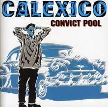 Calexico: Convict Pool (EP), CD