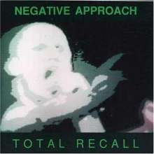 Negative Approach: Total Recall, CD