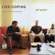 Jeff Parker (Guitar): Like-Coping, CD