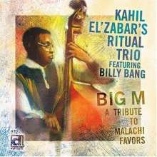Kahil El'Zabar (geb. 1953): Big M,A Tribute To Malachi Favors, CD