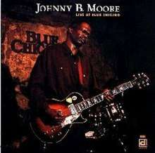 Johnny B. Moore (Blues): Live At Blue Chicago, CD