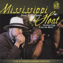 Mississippi Heat: One Eye Open - Live At, CD