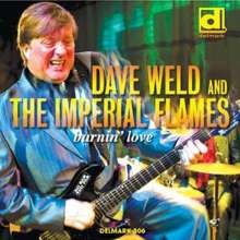 Dave Weld & The Imperial Flames: Burnin' Love, CD