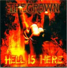 Crown: Hell Is Here, CD