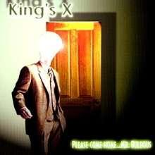 King's X: Please Come Home...Mr.Bulbous, CD