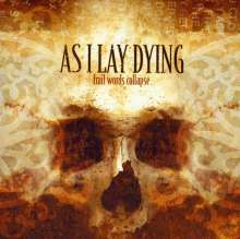 As I Lay Dying: Frail Words Collapse, CD