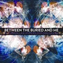 Between The Buried & Me: The Parallex: Hypersleep Dialogues, CD