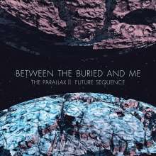 Between The Buried & Me: The Parallax II: Future Sequence (Limited Edition Digibook), CD