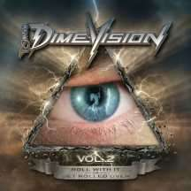 Dimebag Darrell: Dimevision Vol.2: Roll With It Or Get Rolled Over, CD