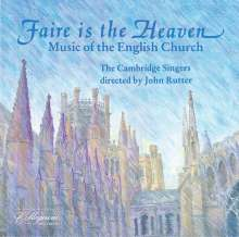Cambridge Singers - Faire is the Heaven, CD