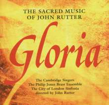 "John Rutter (geb. 1945): Geistliche Musik - ""Gloria"", CD"
