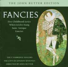 John Rutter (geb. 1945): Fancies für Chor & Kammerorchester, CD