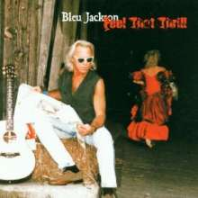 Bleu Jackson: Feel That Thrill, CD