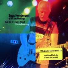 Bugs Henderson: We're A Texas Band - Live In Germany, 2 CDs
