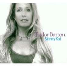 Taylor Barton: Skinny Kat, CD