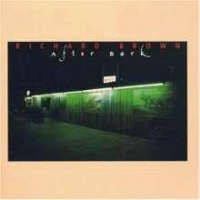 Richard Brown: After Dark, CD