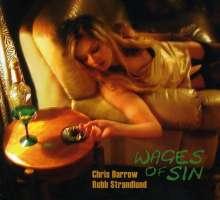 Chris Darrow & Robb Strandlund: Wages Of Sin, CD