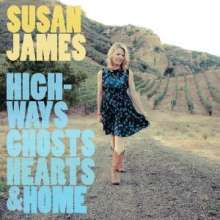 Susan James: Highways, Ghosts, Hearts..., CD