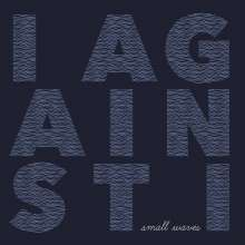 I Against I: Small Waves, LP
