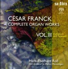 Franck / Rob: Complete Organ Works 3, Super Audio CD