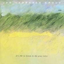 Jan Garbarek (geb. 1947): It's OK To Listen To The Gray Voice, CD