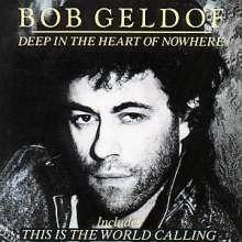 Bob Geldof: Deep in the heart of nowhere, CD