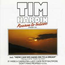 Tim Hardin: Reason To Believe/Best Of, CD