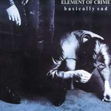 Element Of Crime: Basically Sad, CD