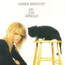 Karen Mantler (geb. 1966): My Cat Arnold, LP
