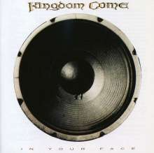 Kingdom Come: In Your Face, CD