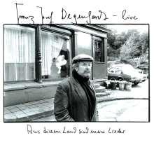 Franz Josef Degenhardt: Live - Aus diesem Land sind meine Lieder, 2 CDs